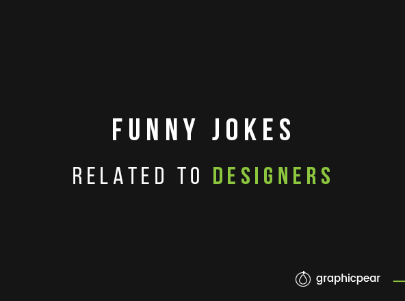 Funny Jokes Related to Designers