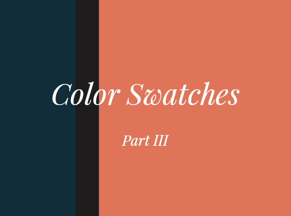 Color Swatches Part III