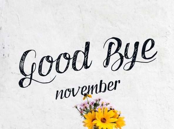 Good Bye November Font