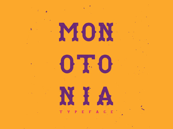 Monotonia Typeface