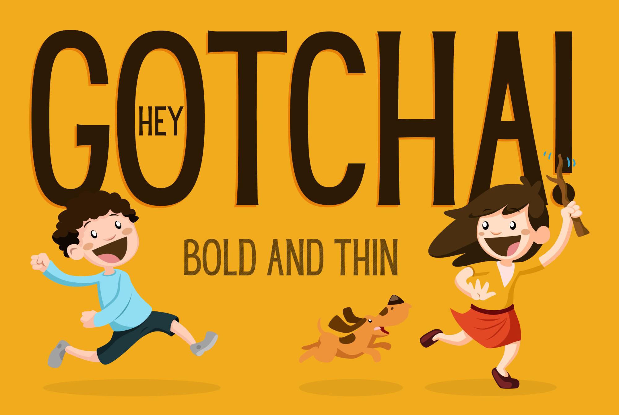 Hey Gotcha Kids Font